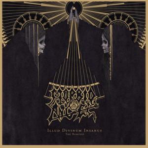 "Morbid Angel ""Illud Divinum Insanus"" – The Remixes, by: Metastazis, 2012"