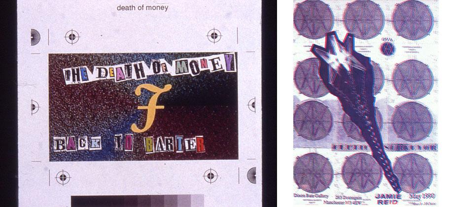 Jamie Reid – Death Of Money; Dixon Bate 'Celtic Surveyor' Exhibition Flyer, 1990